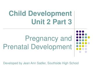 Child Development Unit 2 Part 3 Child Development Unit 2 Part 3