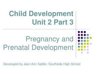 Child Development Unit 2 Part 3 Child Development Unit 2 Part 3