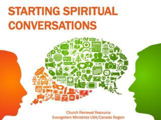 Starting Spiritual Conversations