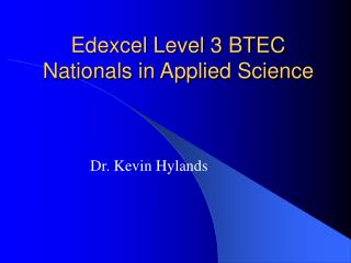 Edexcel Level 3 BTEC Nationals in Applied Science