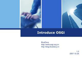 Introduce OSGi