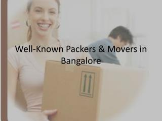 Well-Known  Packers & Movers in Bangalore