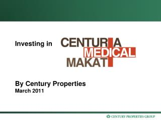 Investing in By Century Properties  March 2011
