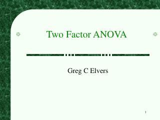 Two Factor ANOVA