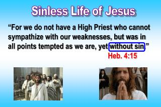 Sinless Life of Jesus