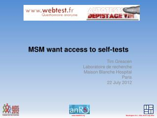 MSM want access to self-tests