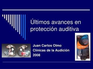 Últimos avances en protección auditiva
