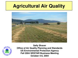 Clean Air  		Sustainable Agriculture 			Sound Land Management 				Clean Water 			Key elements: