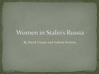 Women in Stalin's Russia