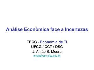 Análise Econômica face a Incertezas