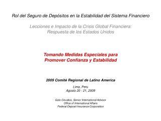 2009  Comité Regional de Latino America Lima, Peru Agosto 20 - 21, 2009
