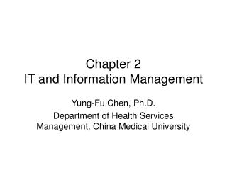 Chapter 2 IT and Information Management