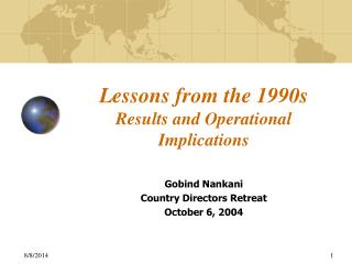 Lessons from the 1990s Results and Operational Implications