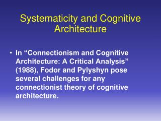 Systematicity and Cognitive Architecture