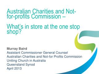 Australian Charities and Not-for-profits Commission –  What's in store at the one stop shop?