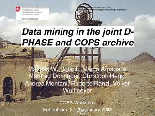Data mining in the joint D-PHASE and COPS archive