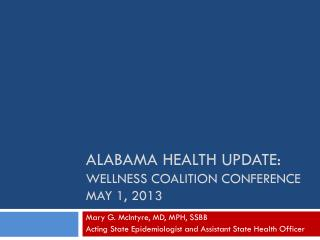 Alabama Health Update: Wellness Coalition Conference May 1, 2013