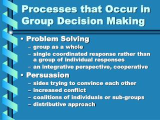 Processes that Occur in Group Decision Making
