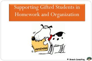 Supporting Gifted Students in Homework and Organization