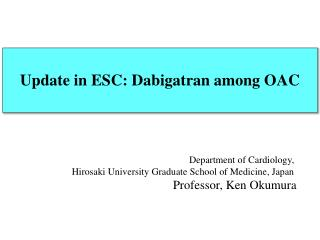 Department of Cardiology,  Hirosaki University Graduate School of Medicine, Japan