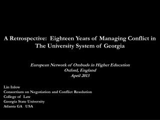 A Retrospective:  Eighteen Years of Managing Conflict in The University System of Georgia