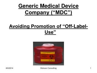 "Generic Medical Device Company (""MDC"")"