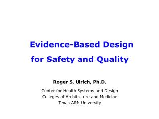 Evidence-Based Design for Safety and Quality