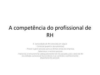 A competência do profissional de RH