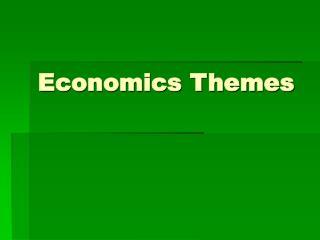 Economics Themes