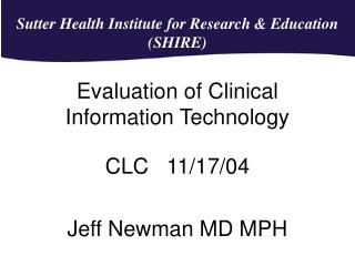 Evaluation of Clinical Information Technology