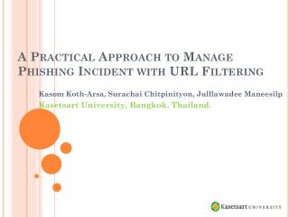 A Practical Approach to Manage Phishing Incident with URL Filtering
