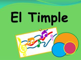 El  Timple