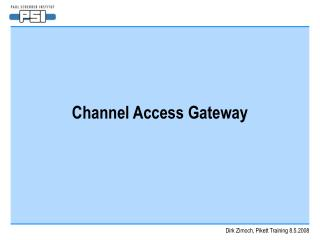 Channel Access Gateway