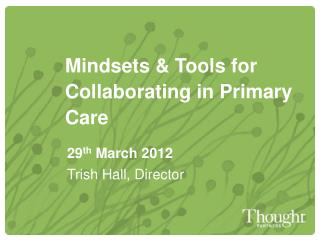 Mindsets & Tools for Collaborating in Primary Care