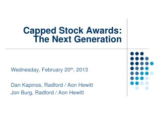 Capped Stock Awards:  The Next Generation
