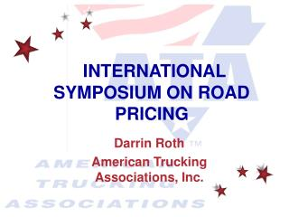 INTERNATIONAL SYMPOSIUM ON ROAD PRICING