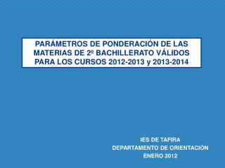 IES DE TAFIRA  DEPARTAMENTO DE ORIENTACIÓN ENERO 2012