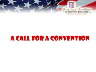 A Call For A Convention