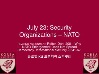 July 23: Security Organizations – NATO