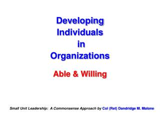 Developing Individuals  in  Organizations