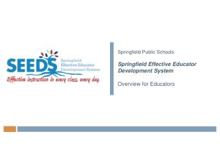 Springfield Public Schools  Springfield Effective Educator Development System