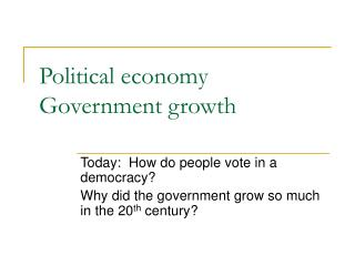 Political economy Government growth