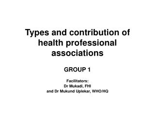 Types and contribution of health professional associations