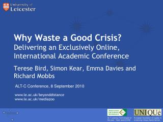 Why Waste a Good Crisis? Delivering an Exclusively Online, International Academic Conference