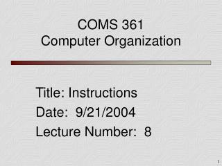 COMS 361 Computer Organization