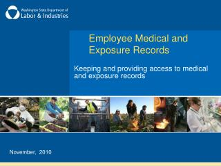 Employee Medical and Exposure Records