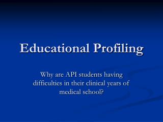 Educational Profiling
