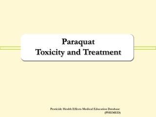 Paraquat  Toxicity and Treatment