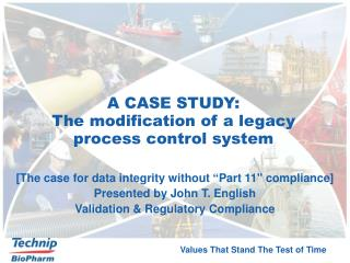 A CASE STUDY:  The modification of a legacy process control system