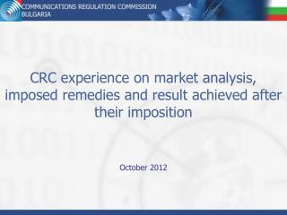 CRC experience on market analysis, imposed remedies and result achieved after their imposition